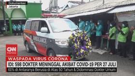 VIDEO: IDI: 598 Dokter Meninggal Akibat Covid-19 Per 27 Juli