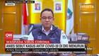 VIDEO: Anies Sebut Kasus Aktif Covid-19 di DKI Menurun