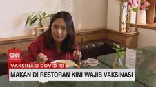 VIDEO: Makan di Restoran Kini Wajib Vaksinasi