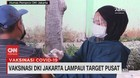 VIDEO: Vaksinasi DKI Jakarta Lampaui Target Pusat