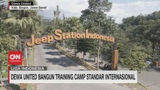 VIDEO: Dewa United Bangun Training Camp Standar Internasional