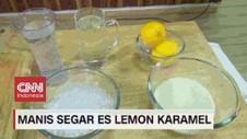 VIDEO: Manis Segar Es Lemon Karamel