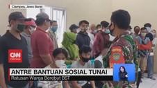 VIDEO: Antre Bantuan Sosial Tunai