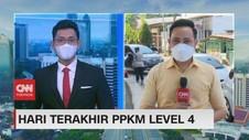 VIDEO: Hari Terakhir PPKM Level 4