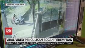 VIDEO: Viral Video Penculikan Bocah Perempuan