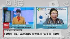 VIDEO: Lampu Hijau Vaksinasi Covid-19 Bagi Ibu Hamil