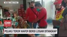 VIDEO: Pelaku Teror Wafer Berisi Logam Ditangkap