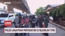 VIDEO: Polisi Lanjutkan Penyekatan di Sejumlah Titik