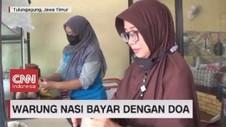 VIDEO: Warung Nasi Bayar dengan Doa