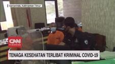 VIDEO: Nakes Terlibat Kriminal Covid-19