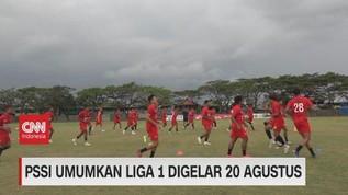 VIDEO: PSSI Umumkan Liga 1 Digelar 20 Agustus