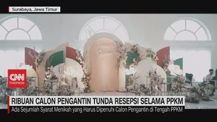 VIDEO: Ribuan Calon Pengantin Tunda Resepsi Selama PPKM