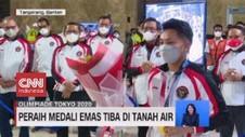 VIDEO: Peraih Medali Emas Tiba di Tanah Air