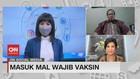 VIDEO: Masuk Mal Wajib Vaksin