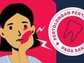 INFOGRAFIS: Pertolongan Pertama pada Sakit Gigi