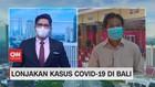 VIDEO: Lonjakan Kasus Covid-19 di Bali