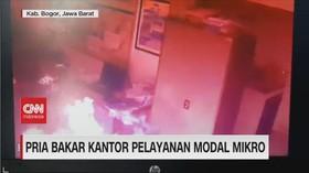 VIDEO: Pria Bakar Kantor Pelayanan Modal Mikro