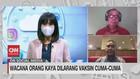 VIDEO: Wacana Orang Kaya Dilarang Vaksin Cuma-Cuma