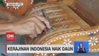 VIDEO: Kerajinan Indonesia Naik Daun