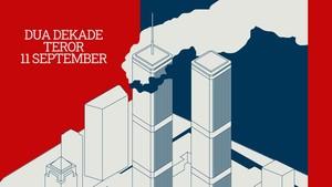 INFOGRAFIS: Dua Dekade Teror 11 September