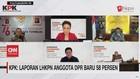 VIDEO: KPK: Laporan LHKPN Anggota DPR Baru 58 Persen