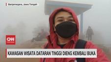 VIDEO: Kawasan Wisata Dataran Tinggi Dieng Kembali Buka