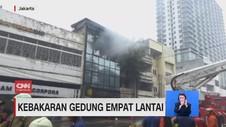 VIDEO: Kebakaran Gedung Empat Lantai