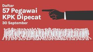 INFOGRAFIS: Daftar 57 Pegawai KPK Dipecat 30 September