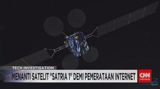 VIDEO: Menanti Satelit 'Satria 1' Demi Pemerataan Internet