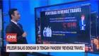 VIDEO: Pelesir Balas Dendam di Tengah Pandemi