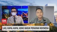 VIDEO: Lagi, Kapal-Kapal Asing Masuk Perairan Indonesia