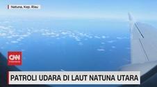 VIDEO: Patroli Udara di laut Natuna Utara