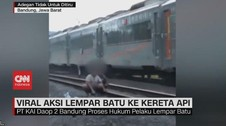 VIDEO: Viral Aksi Lempar Batu Ke Kereta Api