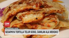 VIDEO: Sedapnya Tortilla Telur Sosis, Camilan Ala Meksiko