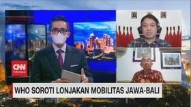 VIDEO: WHO Soroti Lonjakan Mobilitas Jawa-Bali