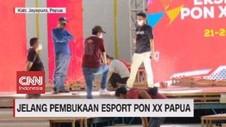 VIDEO: Jelang Pembukaan E-Sport PON XX Papua