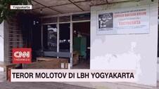 VIDEO: Teror Bom Molotov di LBH Yogyakarta