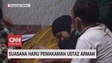 VIDEO: Suasana Haru Pemakaman Ustaz Arman