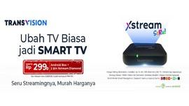 Transvision Hadirkan Xstream Seru, Ubah TV Biasa ke Smart TV