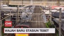 VIDEO: Wajah Baru Stasiun Tebet