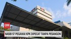 VIDEO: Nasib 57 Pegawai KPK Dipecat Tanpa Pesangon