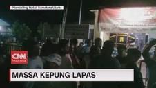 VIDEO: Massa Kepung Lapas