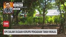 VIDEO: KPK Dalami Dugaan Korupsi Pengadaan Tanah Munjul