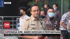 VIDEO: Diperiksa KPK, Anies Dicecar 8 Pertanyaan