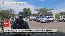 VIDEO: Satu Anggota TNI Gugur Ditembak Kelompok Bersenjata