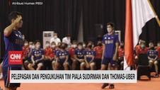 VIDEO: Pelepasan Tim Piala Sudirman & Thomas-Uber