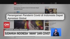 VIDEO: Sudahkah Indonesia 'Aman' Dari Covid