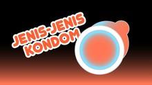 INFOGRAFIS: Jenis-jenis Kondom