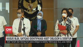 VIDEO: Kasus BLBI, Satgas Identifikasi Aset Obligor & Debitur