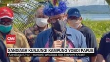 VIDEO: Sandiaga Kunjungi Kampung Yoboi Papua
